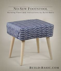This easy no-sew stool can be adjusted to any size and assembled in under an hour. To create the chunky proportions of our design, I chose thick padding and a bold-patterned fabric. To keep it from...