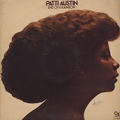 1976 Patti Austin  「End Of A Rainbow」  In My Life/You Don't Have To Say You're Sorry