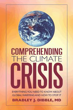 Well, I have to start with my own book. I think everyone needs to learn more about this important issue affecting our planet. We owe it to future generations who will wonder why we ignored the problem and left them with such a huge mess if we continue to ignore what the facts and the science are telling us.