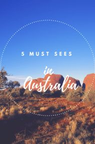 5 Things You Must See While in Australia