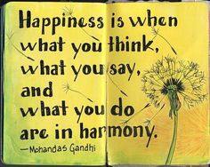 Happiness = harmony..