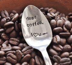 Dear Coffee, I Love You (TM)-  Hand Stamped Vintage Coffee Spoon for COFFEE LOVERS. $12,00, via Etsy.