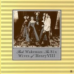 Find a Rick Wakeman - The Six Wives Of Henry VIII first pressing or reissue. Complete your Rick Wakeman collection. Shop Vinyl and CDs. Rock Album Covers, Classic Album Covers, Lp Cover, Cover Art, Lps, Jazz, Rick Wakeman, Wives Of Henry Viii, Anne Of Cleves