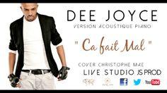DEE JOYCE - Ça fait mal (Christophe Piano Cover #1) http://www.kisskissbankbank.com/dee-joyce-soutenez-son-1er-ep