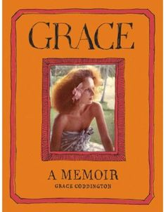 Grace Coddington Vogue Memoir. Scheduled to be released on Nov 20, 2012