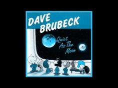 ▶ Dave Brubeck Quiet As The Moon ( Full Album ) - YouTube