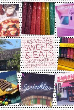 Las Vegas: Sweets & Eats | Food and Dessert travel destinations for Las Vegas.