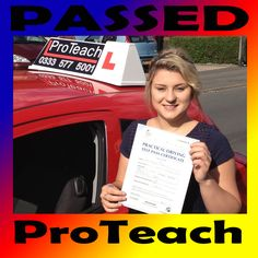 Passed 26th July 2013 in Derby   Congratulations to Ashleigh Hollis from Heanor on passing her practical driving test today in Derby.   Great drive, well worth all the effort she put in.   Once again congratulations from your driving instructor John and ProTeach Driving School.  Take care on the roads.  www.proteachdrivinglessons.co.uk