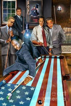 PLAYING POOL...MARTIN LUTHER KING , MALCOLM X , MUHAMMED ALI ,  THURGOOD MARSHALL & PRESIDENT BARACK OBAMA. SALUTING IN THE BACKGROUND PRESIDENT ABE LINCOLN.