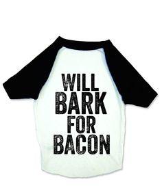 dae11b3f651 Baseball Shirt for Dogs - Bark for Bacon Dog Hoodie