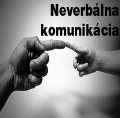 Neverbálna komunikácia/Non verbal communication.
