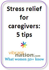 Stress relief for caregivers -  tips http://www.vibrantnation.com/family-relationships/caregiver-stress-is-no-joke/