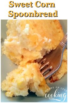 Sweet Corn Spoonbread - Moore or Less Cooking Corn Recipes, Side Dish Recipes, Yummy Recipes, Salad Recipes, Souffle Recipes Easy, Corn Souffle, Redneck Recipes, Puff Pastry Recipes