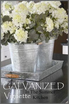 Home Decor~ Galvanized Tin in the Summer Kitchen
