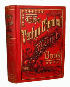 Antique CHEMICAL Cookbook EXPLOSIVES FIREWORKS Alcohol CANDY Jewelry METALLURGY