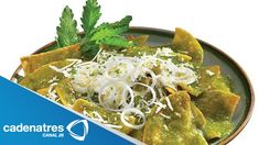 Chilaquiles verdes con pollo / Receta de Chilaquiles / Receta de Chilaqu...