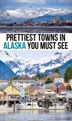 13 Most Picturesque Towns In Alaska You Must Visit Prettiest Towns In Alaska You Must See Alaska Travel Tips Best cities in Alaska what to do in Alaska on your first trip best places to see on your Alaska itinerary Places To Travel, Places To See, Travel Destinations, Alaska Travel, Travel Usa, Moving To Alaska, Alaska Trip, Ecuador, Arizona