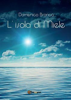 http://www.hoepli.it/libro/l-isola-di-miele/9788891161178.html