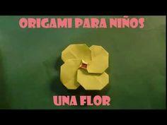 Origami Facil Para Niños ,Una Flor - YouTube