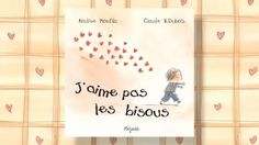 I do not like kisses French Teaching Resources, Teaching French, Teaching Kids, Class Library, Education And Literacy, Core French, French Classroom, French Immersion, French Teacher