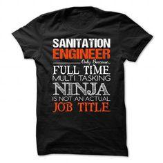 Sanitation Engineer T Shirts, Hoodies, Sweatshirts. CHECK PRICE ==► https://www.sunfrog.com/No-Category/Sanitation-Engineer-94461973-Guys.html?41382