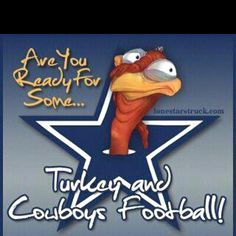 Grew up as a die hard Cowboy fan and never missed a Thanksgiving Day Cowboy game yet. Love it!