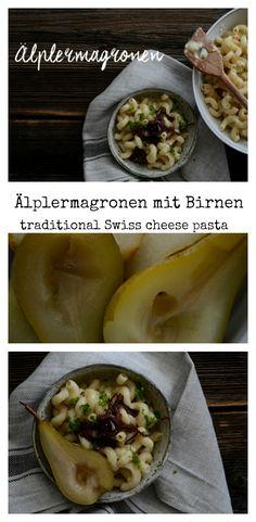 Älplermagronen One Pot Pasta mit Birnen: schweizer Soulfood Rezept - traditional Swiss mac'n cheese pasta recipe