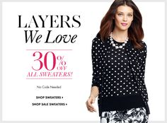 ANN TAYLOR #fashion #coupon #designers #coupons #discounts #trends #news #links #runway Coupon Design, Fashion Story, Sweater Shop, Ann Taylor, That Look, Latest Trends, Designers, Sweaters, Shopping