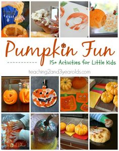 Pumpkin Activities for Kids. Great ideas for hands on crafts, experiments, and art, from Teaching 2 and 3 year olds.