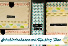 Schubladenboxen mit Masking Tape verschönern