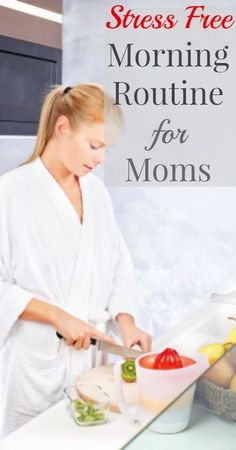 Stress Free Morning Routine for Moms #stressfreemorningroutine #morningroutineformoms