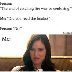 Lol haha funny pics / pictures / Hunger Games Humor / Catching Fire / Jennifer Lawrence / must read books / her face Hunger Games Memes, The Hunger Games, Hunger Games Fandom, Hunger Games Catching Fire, Hunger Games Trilogy, Hunger Games Problems, Katniss Everdeen, Katniss And Peeta, Jenifer Lawrence