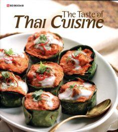 Taste of Thai Cuisine Cookbook for authentic Thai cuisine.