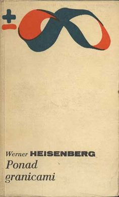 Ponad granicami, Werner Heisenberg, PIW, 1979, http://www.antykwariat.nepo.pl/ponad-granicami-werner-heisenberg-p-339.html