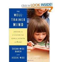 The Well-Trained Mind: A Guide to Classical Education at Home (Third Edition)    Excellent book. I base our homeschool schedule off this book for the most part. Of course I tweak it, who doesn't? :)