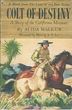 Colt of Destiny by Alida Malkus, Illustrated by Manning De V. Lee. http://www.bookfever.com/book_photos/52369.jpg