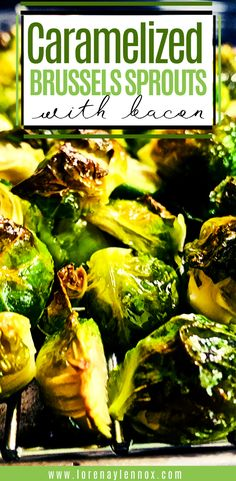 Caramelized Brussels Sprouts With Bacon. The Perfect Side Dish — Lorena & Lennox Bilingual Beginnings Caramelized Brussel Sprouts, Sprouts With Bacon, Brussels Sprouts, Cooking Recipes, Healthy Recipes, Delicious Recipes, Easy Recipes, Thing 1, Side Dishes Easy