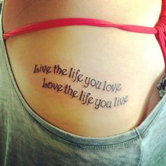 Love the life you live, live the life you love #tattoo #ribtattoo