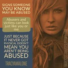 Narcissist abuse victims often do not know they have been abused because society thinks abuses is only hitting and choking