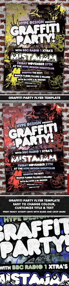 Buy Graffiti Party Flyer Template by HypeDesignStudios on GraphicRiver. flyer/poster for nightclubs/bars or events. Easy to edit layers, text and the title. Hip Hop Party, Graffiti Designs, 21st Party, Custom Flyers, Presentation Design Template, Flyer Layout, Party Photography, Super Party, Party Poster
