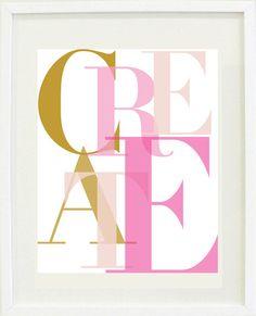 Print Inspirational: 8 X 10 Create print, Typography, creative, Office Decor