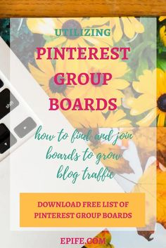 Utilizing Pinterest group boards to increase blog traffic - how to find and join?