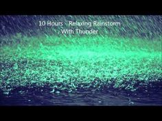 10 Hours - Relaxing Rainstorm With Thunder - Mix # 2 - Soundscapes / Ambient / Meditation / Lluvia - YouTube