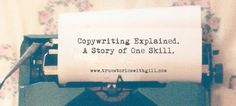 Copywriting explained. A Story of One Skill. - What's the fun part of being a copywriter? What's the hardest part? How to write a great piece of copy? What mistakes to avoid? Interview with Rob Philbin.