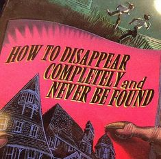 How to Disappear Completely and Never be Found. How To Disappear, Retro Aesthetic, Aesthetic Quote, Vaporwave, Aesthetic Pictures, Wall Collage, Picture Wall, Aesthetic Wallpapers, At Least
