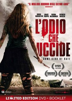 L'odio che uccide Some Kind of Hate USA: 2015 Genere: Horror Durata: 82' Regia: Adam Egypt Mortimer Con: Ronen Rubinstein, Grace Phipps, Sierra McCo