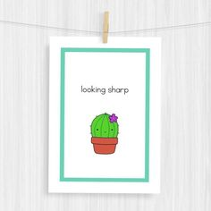 Funny Art Print - Cute Illustration - Fun Wall Decor - Handmade Gifts - Cactus Pun - Looking Sharp - Available Sizes 5x7 and 8x10 - UNFRAMED PRINT