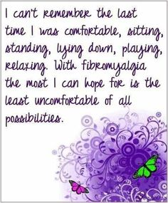 Fibro   Today is rotten...and then add exhaustion....