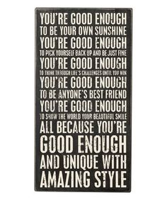 Loving this 'You're Good Enough' Box Sign on #zulily! #zulilyfinds
