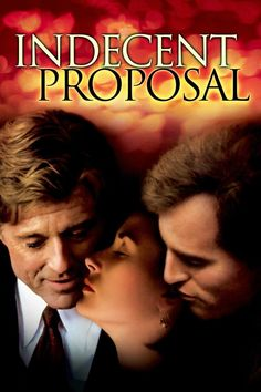 Indecent Proposal is a 1993 American drama film based on the novel of the same name by Jack Engelhard It was directed by Adrian Lyne and stars Robert Redford Streaming Hd, Streaming Movies, Hd Movies, Movies Online, Demi Moore, Robert Redford, Indecent Proposal, Diana, Movies